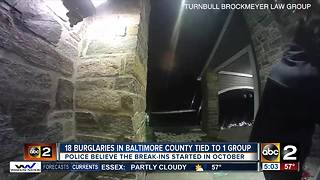 Police believe group of burglars connected to 18 break-ins in Baltimore County - Video