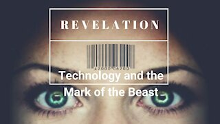 Is Technology Fulfilling Bible Prophecy?
