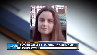 'We love you, we miss you': South Milwaukee teen missing 3 days - Video