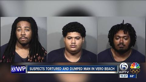 3 charged with torturing, dumping man in Vero Beach
