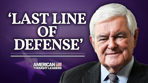 Newt Gingrich on the 2020 Election, the Georgia Runoffs, & the Communist China Threat   American Thought Leaders