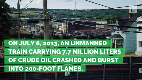 'Runaway Train' Carrying Oil Goes up in Flames, Killing 47 in Small Town