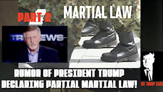 RUMOR THAT PRES. TRUMP MAY DECLARE LIMITED MARTIAL LAW!