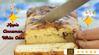 Apple cinnamon white cake recipe