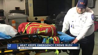 Extreme heat keeps emergency crews - Video