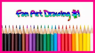 Fan Art Drawing Time-lapse #1