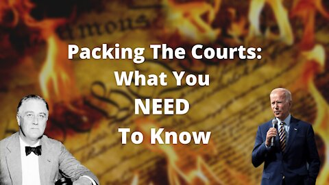 Packing The Court: What You NEED To Know