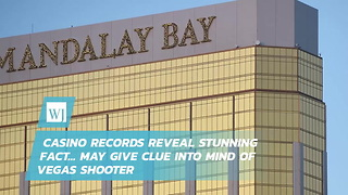 Casino Records Reveal Stunning Fact… May Give Clue Into Mind Of Vegas Shooter - Video