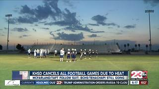 KHSD cancels all Friday football games due to excessive heat - Video