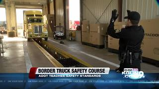ADOT: Commercial truck program in Mexico making American roads safer - Video