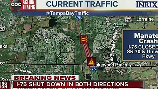 I-75 shut down in both directions in Bradenton - Video