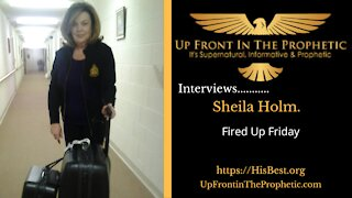 Fired Up Friday with Sheila Holm 2-19-21