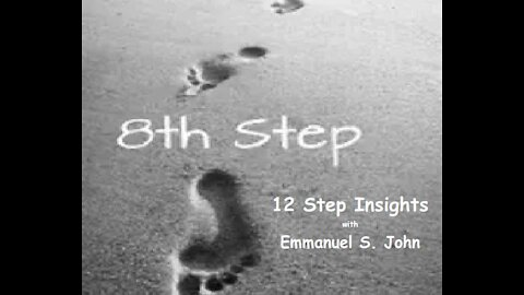 Step #8 from the 12 step Insights Series (Vid 9)