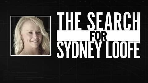 Special Report: The Search for Sydney Loofe
