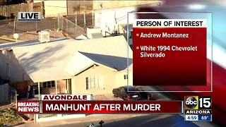 Police searching for person of interest after man found dead in Avondale - Video