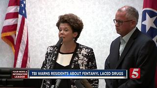 TBI Officials Warn About Fentanyl In Tennessee - Video