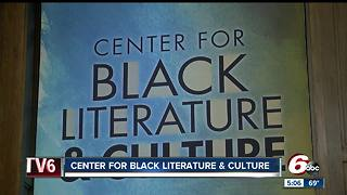 Center for Black Literature & Culture to open at Indianapolis Library - Video