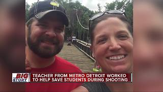 Teacher from metro Detroit worked to help save students during shooting - Video
