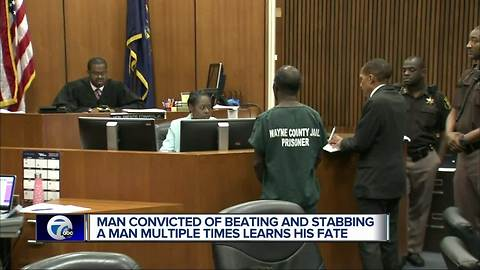 Man convicted of beating and stabbing a man multiple times learns his fate