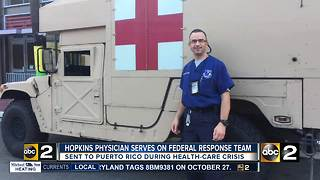 Hopkins physician provides medical care to hurricane victims in Puerto Rico - Video