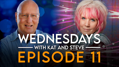 2-3-21 WEDNESDAYS WITH KAT AND STEVE! - Episode 11