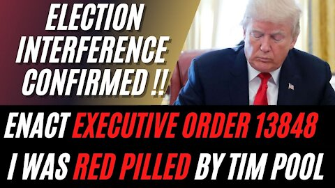 Please Enact Executive Order 13848 at DNI Ratcliffe's Report, Tim Pool Made me a Trump Supporter!