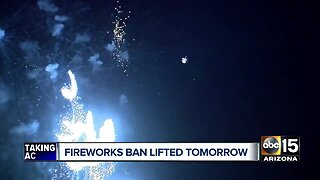 Fireworks ban lifted Monday
