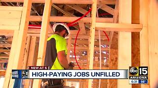 High paying jobs being left unfilled in Arizona