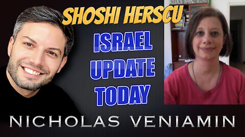 Shoshi Herscu Discusses Israel Updates Today with Nicholas Veniamin