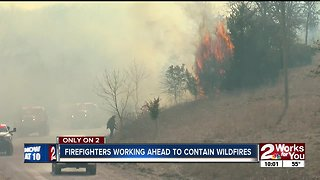 Firefighters working ahead to contain wildfires