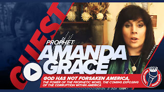 Christian Prophet Amanda Grace   The Coming Exposing of the Corruption Within America