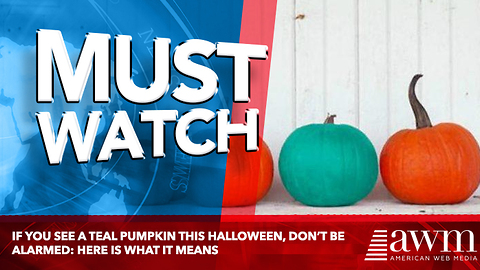 IF you see a teal pumpkin this Halloween, don't be alarmed: Here is what it means