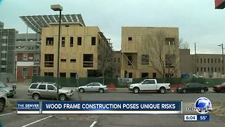 Wood frame construction poses unique risks - Video