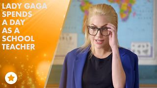 Lady Gaga makes the BEST school teacher - Video