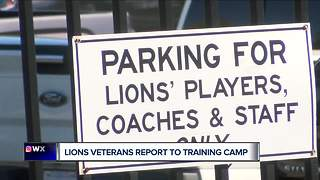 Lions veterans report for training camp - Video