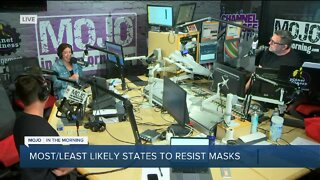 Mojo in the Morning: Most/least likely states to resist masks