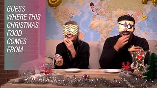 Guessing other countries' Christmas foods - Video