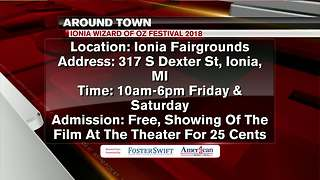 Around Town 6/7/18: Ionia Wizard of Oz Festival 2018 - Video
