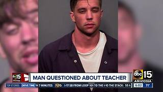 Police questioning man about missing Valley teacher - Video