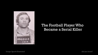 The football player who became a serial killer