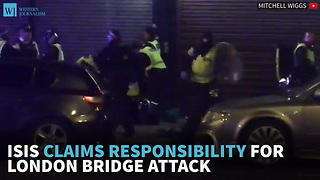 ISIS Claims Responsibility For London Bridge Attack - Video
