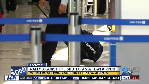 Airport workers and TSA agents rally at BWI to end shutdown