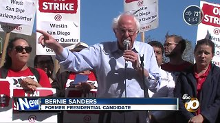 Bernie Sanders supports San Diego workers on strike