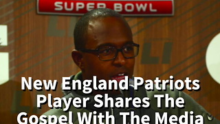New England Patriots Player Shares The Gospel With The Media - Video