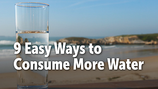 9 Easy Ways to  Consume More Water - Video