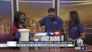 South Florida Science Center's Ladies Night Out on Aug. 18 - Video