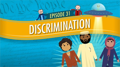 Discrimination: Crash Course Government #31
