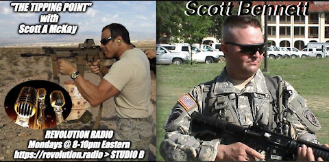 "2.22.21 ""The Tipping Point"" on Revolution Radio with Scott Bennett Spec Ops Psych Warfare"