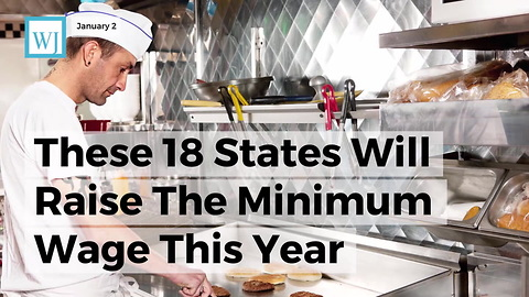 These 18 States Will Raise The Minimum Wage This Year