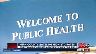 Kern County battling high STD rates - Video